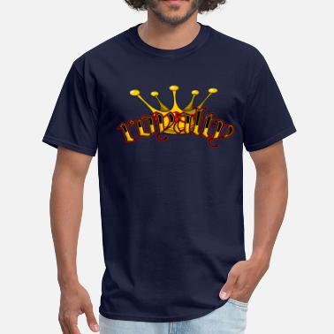 Royalty Royalty - Men's T-Shirt