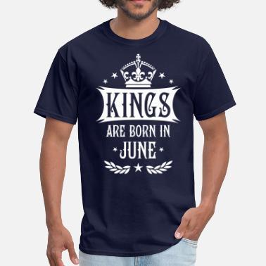 6dda1bf271f Born In June 17 Kings are born in June King Happy Birthday - Men  39. Men s  T-Shirt