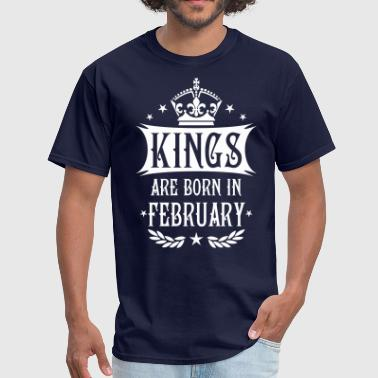 14 Kings are born in February King Birthday Gift - Men's T-Shirt