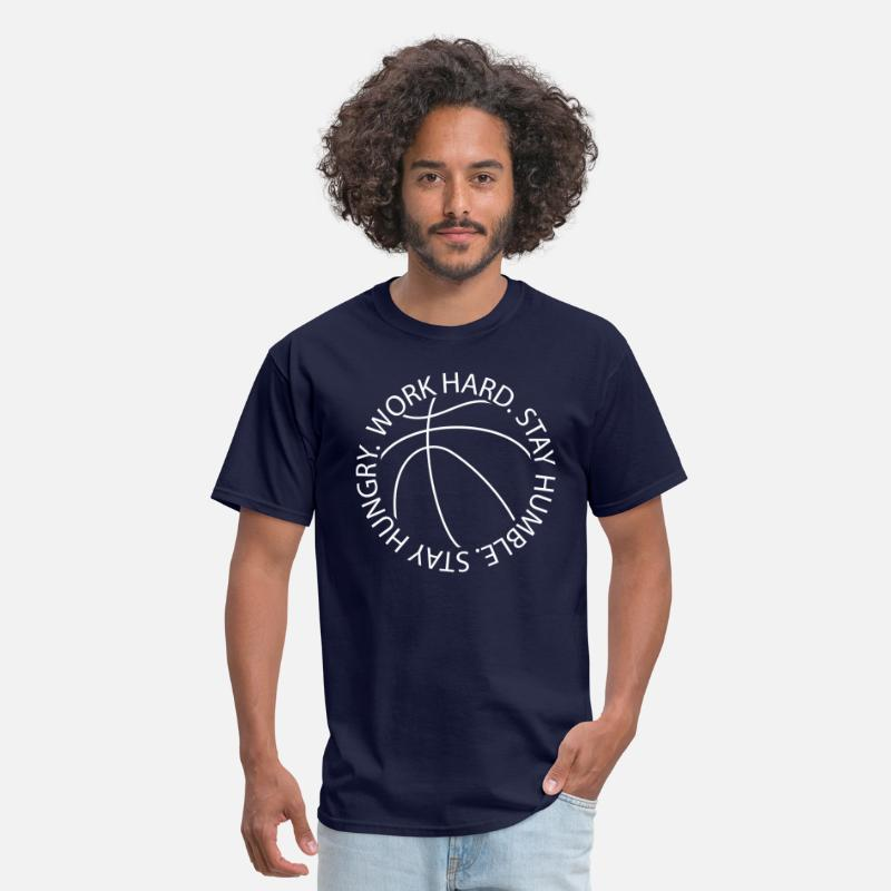 Basketball T-Shirts - Stay Humble Stay Hungry Work Hard Basketball logo - Men's T-Shirt navy