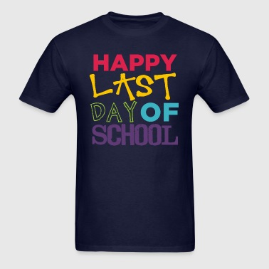 last day of school bold - Men's T-Shirt