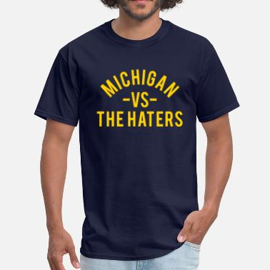 Ann Arbaugh Michigan vs. The Haters - Men's T-Shirt