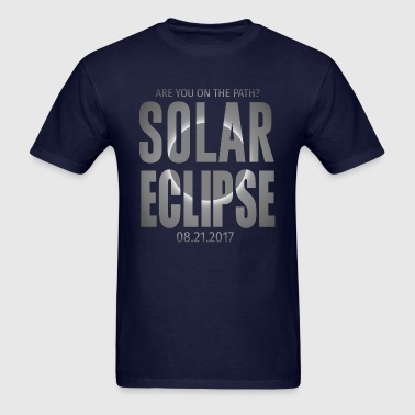 Solar Eclipse Are You On The Path - Men's T-Shirt
