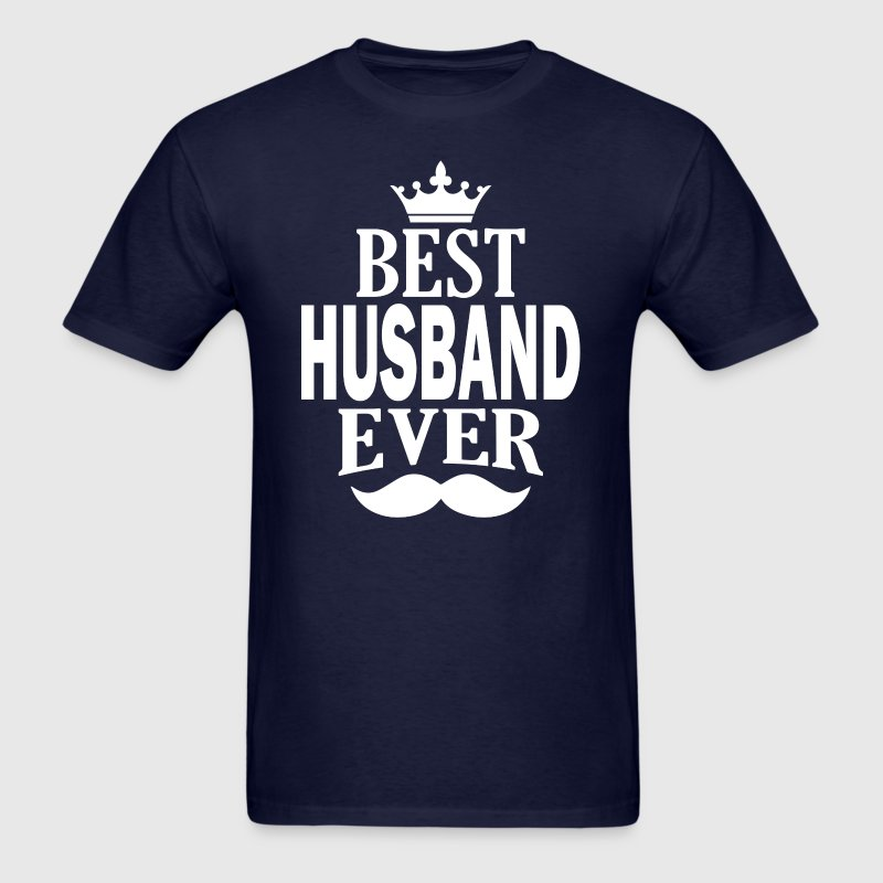 Best Husband Ever - Men's T-Shirt