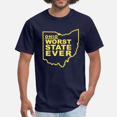 Worst State Ever OHIO WORST STATE EVER - Men's T-Shirt