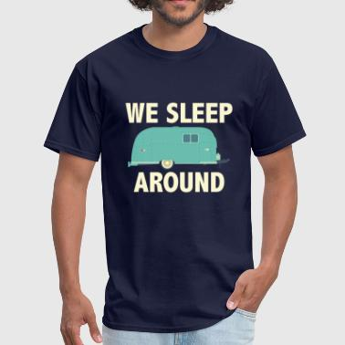 We Sleep Around - Men's T-Shirt