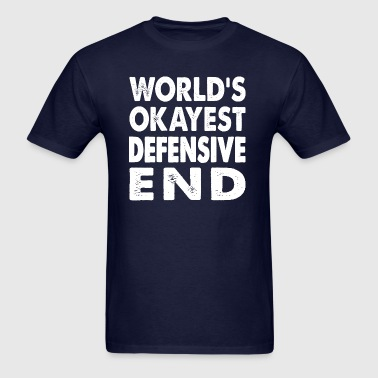 World's Okayest Defensive End - Men's T-Shirt