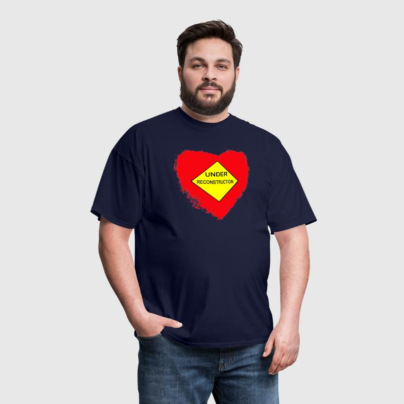 Heart Under Reconstruction - Men's T-Shirt