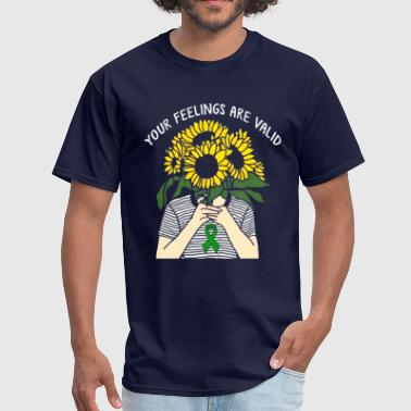 Your Feelings Are Valid Mental Health Awareness - Men's T-Shirt