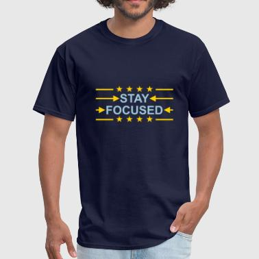 star arrows stay focused king crown poster saying - Men's T-Shirt