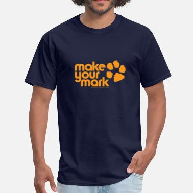 Make Your Mark Make Your Mark - Men's T-Shirt