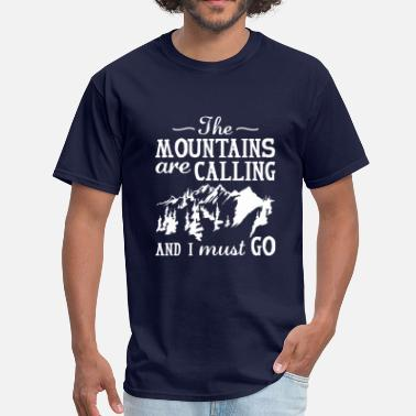 Mountains The Mountains Are Calling - Men's T-Shirt