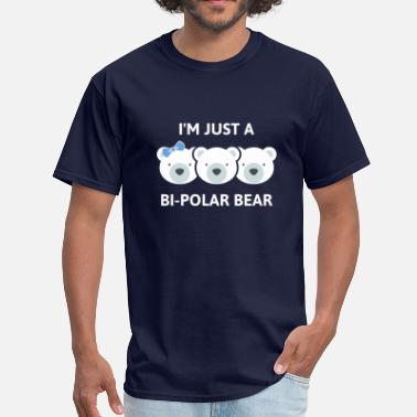 Bipolar Polar Bear Bi-Polar Bear - Men's T-Shirt