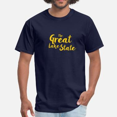 Great Lakes State The Great Lake State - Men's T-Shirt