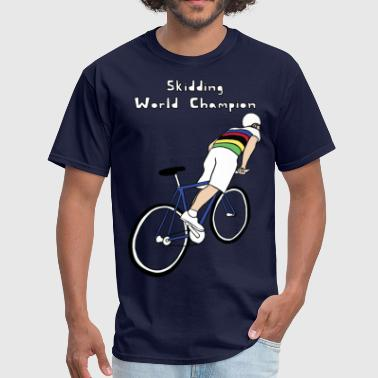 skidding world champion - Men's T-Shirt