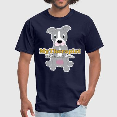 Pitbull Therapist has a wet nose - Men's T-Shirt
