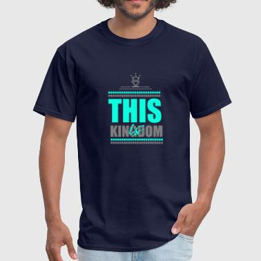 This is Kingdom - Men's T-Shirt