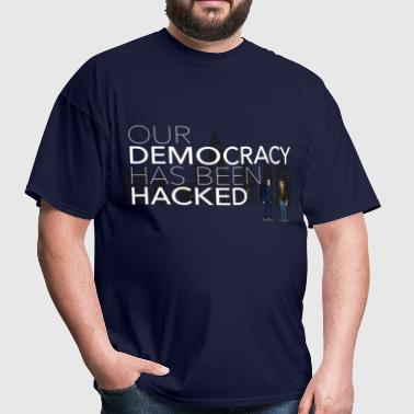 NEW Mr Robot Hacked democracy quote - Men's T-Shirt