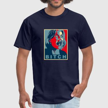 BITCH - Men's T-Shirt