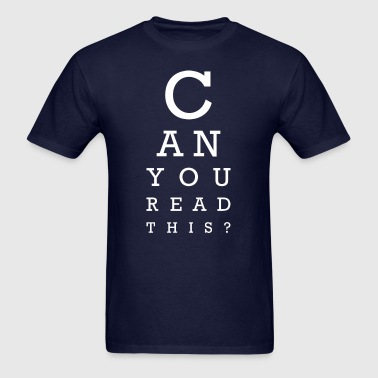Can you read this (dark) - Men's T-Shirt