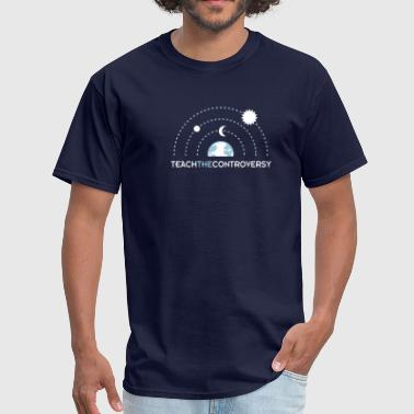 Geocentrism (Teach the Controversy) - Men's T-Shirt