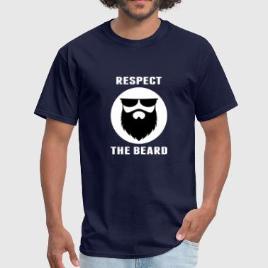 Respect the beard 01 - Men's T-Shirt