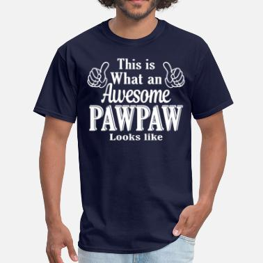 This Is What An Awesome Son Looks Like This is what an awesome PawPaw looks like  - Men's T-Shirt
