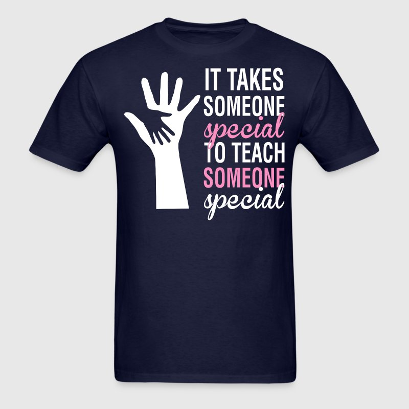 It Takes Someone Special To Teach Someone Teacher - Men's T-Shirt