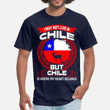Chile Chile Is Where My Heart Belongs Country Tshirt - Men's T-Shirt