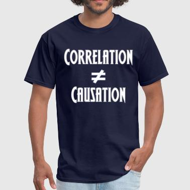 Correlate Correlation Not Causation - Men's T-Shirt