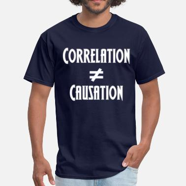 Data Scientist Funny Correlation Not Causation - Men's T-Shirt