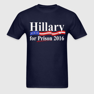 HILLARY FOR PRISON 1 - Men's T-Shirt