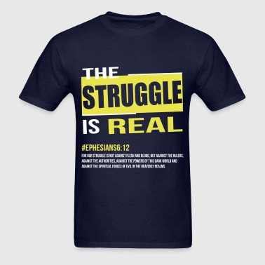 The Struggle - Men's T-Shirt