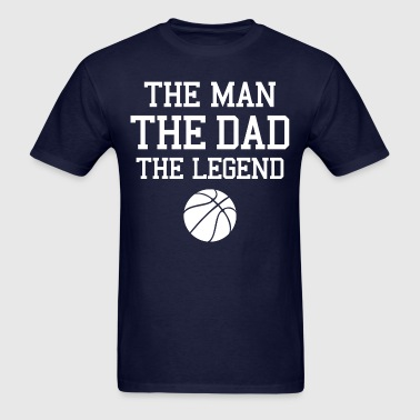 Legendary Basketball Dad WHT - Men's T-Shirt