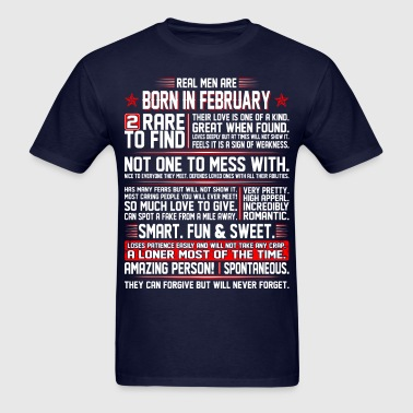 Real Men Are Born In February Birth Month Tshirt - Men's T-Shirt