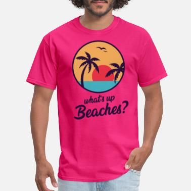 Captain Whats Up Beaches T-shirt Brooklyn Nine-Nine B99 - Men's T-Shirt
