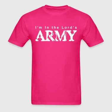 I'm in the Lords Army - Men's T-Shirt