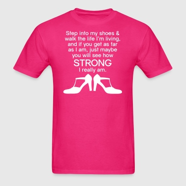 Step into My Shoes (high heels) - Men's T-Shirt