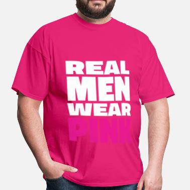 Real Wear Pink Man - Wear Pink - Men's T-Shirt