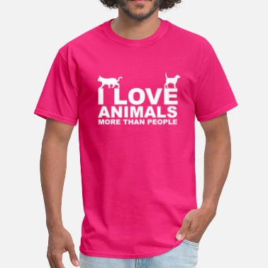 I Love Animals More Than People Animals - Men's T-Shirt