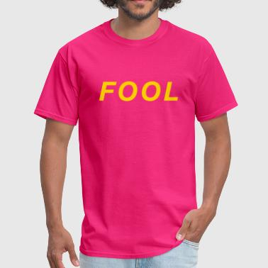Fool - Men's T-Shirt