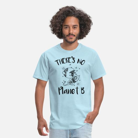 "Earth T-Shirts - Earth day ""There is no planet B"" Enviromental - Men's T-Shirt powder blue"