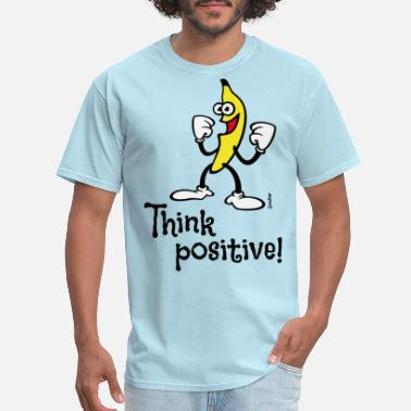 Motif Slogan Think Positive! (Happy Banana, Slogan, Comic, PNG) - Men's T-Shirt