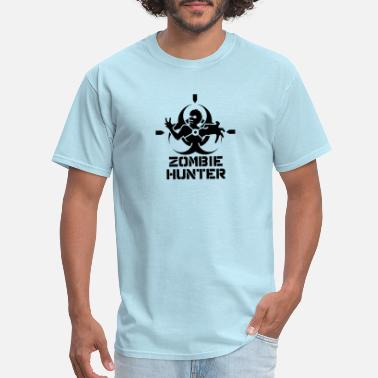 Is A Zombie Hunter Zombie Hunter - Men's T-Shirt