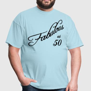 Fabulous at 50 - Men's T-Shirt