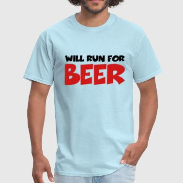 Will run for beer - Men's T-Shirt