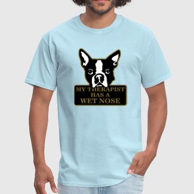 my therapist has a wet nose - Men's T-Shirt
