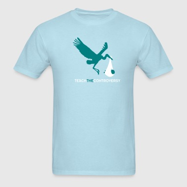 The Stork (Teach the Controversy) - Men's T-Shirt