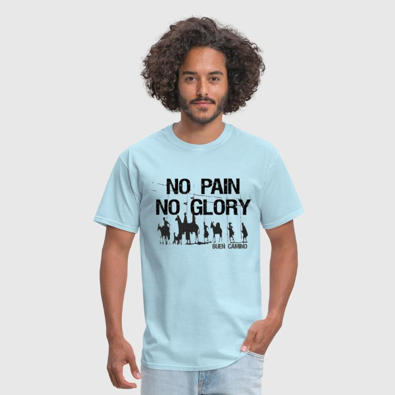 NO PAIN NO GLORY BUEN CAMINO! - Men's T-Shirt