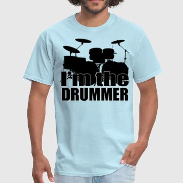 I'm The Drummer HD Design - Men's T-Shirt